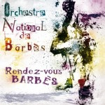 Castres : Orchestre National de Barbès