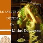Fiac : Le Fabuleux Destin de Michel Duranpont
