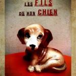 Lautrec : Les fils de mon chien