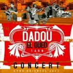 Florentin : Concert de jazz oriental avec Dadou el oued