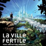 La ville fertile (c)  
