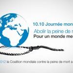 10 octobre 2012 : Journée mondiale contre la peine de mort