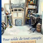 Gaillac : Pour solde de tout compte, Claude-Max Lochu expose au Musée des Beaux-Arts