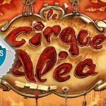 Graulhet : Cirque Aléa, spectacle familial Place Bosquet / Concours DTT
