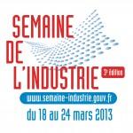Economie : Semaine de l'Industrie du 18 au 24 mars 2013