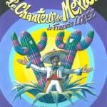 Castres : Le Chanteur de Mexico avec les Compagnons du Théâtre