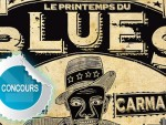 Gagnez des places pour Le Printemps du Blues  Carmaux - Concours DTT