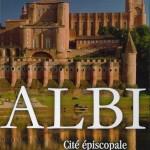 Culture : Grand prix de l'Académie des jeux floraux pour le livre «Albi cité épiscopale»