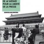 100 photosde Ai Weiwei pour la liberté de la presse