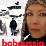 Lavaur : «Baboussia», un film russe de 2003