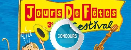Gagnez des places pour la soirée du 13 juin2014 au Festival Les Jours de Fêtes à Saint-Juéry avec les concours Dans Ton Tarn