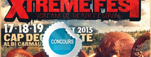 Gagnez des places pour le XTREME FEST 2015 - Concours DTT