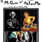 ApéroMix! Dj Mr Oum aka AtchouMix (c) Association Au Comptoir du Chinabulle