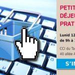 Castres : Réussir ses premiers pas dans l'e-commerce, déjeuner PraTIC à la CCI