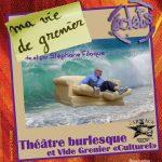 Lavaur : Ma vie de grenier, théâtre avec Éclats à la Halle aux Grains