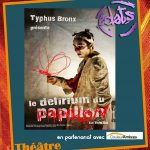 théâtre : le délirium du papillon (c) Association Éclats Lavaur en partenariat avec
