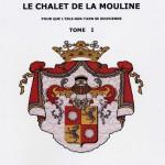 Le Château de Belbeze, le Moulain d'Arpaud et le Chalet de la Mouline par Alain Fournié et Chantal et Yves Chabot de l'Allier