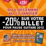 Réductions pour les festival Les Ptits Bouchons (Gaillac) et Pause Guitare 2012 (Albi)