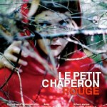 Le Petit Chaperon Rouge