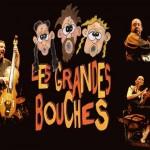 Les Grandes Bouches / (c) Les Grandes Bouches
