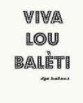 Viva lou balèti / (c) Djé Balèti
