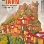 Paysages du Tarn – 1800 à 1950 (c)