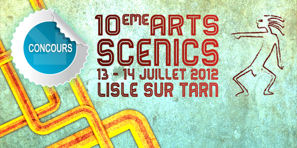 Gagnez des places pour le Festival Les Arts'Scénics de Lisle sur Tarn