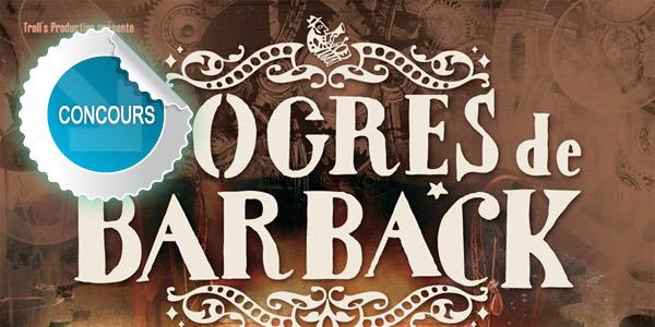 Gagnez des places pour le concert des Ogres de Barback à Cap Découverte