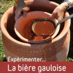 Experimenter la bière gauloise à l'Archéosite de Montans / © Ted