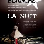 Blanche la nuit - théâtre (c)