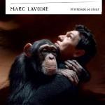 Marc Lavoine, Je descend du singe (c)