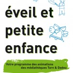 Tarn & Dadou : éveil et petite enfance - 1er semestre 2013