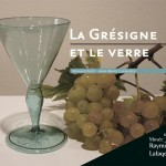 La Grésigne et le verre, Bernard Pajot et Anne-Marie Carrassus