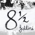 8 et demi - Fellini (c)