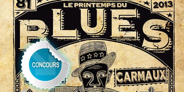 Gagnez des places pour Le Printemps du Blues à Carmaux - Concours DTT