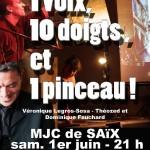 Saix Une Voix Dix Doigts et Un Pinceau (c) MJC SAIX