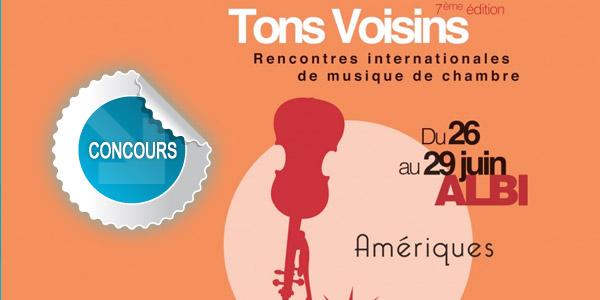 Gagnez des places pour le concert d'ouverture du festival Tons Voisins 2013 à Albi - Concours DTT
