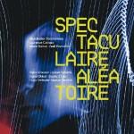 Spectaculaire Aléatoire (c) AFIAC