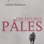Gabriel Robinson - Les heures pâles (c) Gabriel Robinson