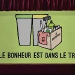 Semaine européenne de la réduction des déchets 2013 - Le bonheur est dans le tri