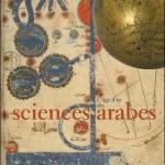 L'âge d'or des sciences arabes (c) Ahmed Djebbar