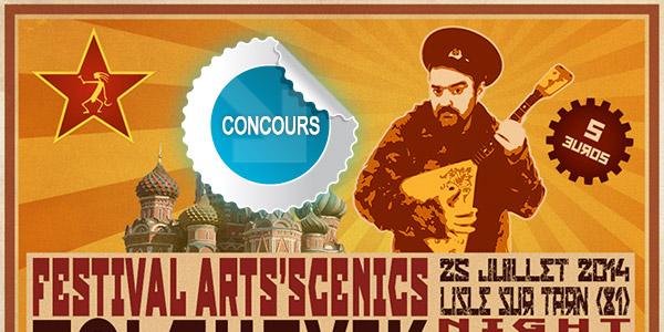 Gagnez des places pour la Bolchevik Night Fever du festival Les Arts'Scénics de Lisle Sur Tarn - Concours DTT