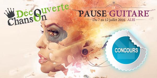 Gagnez des places pour les concert de la Scène Découverte au festival Pause Guitare d'Albi - Concours DTT