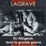 Lagrave exposition la grande guerre (c) La Société Archéologique de Lagrave