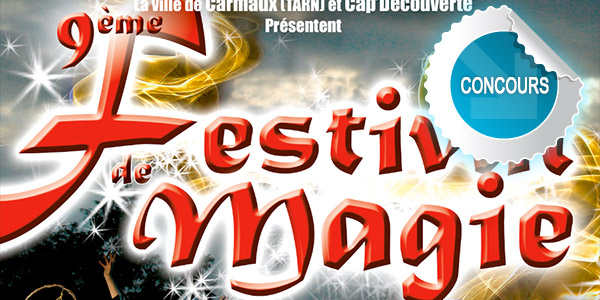 Gagnez des places pour le 9ème festival de magie à Cap Découverte - Concours DTT