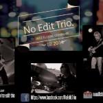 No Edit Trio (c) No Edit Trio