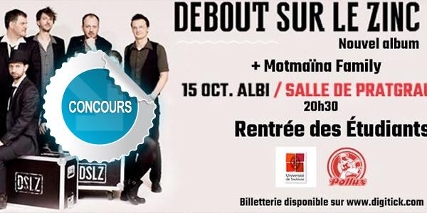 Gagnez des places pour les concert de Debout sur le Zinc et de Motmaïna Family à Albi, Concours DTT