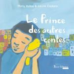 Le Prince des autres contes / © Yucca Editions
