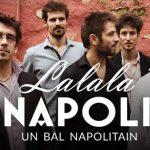 Concert - bal : lalala napoli (c) Toulouse en Scène