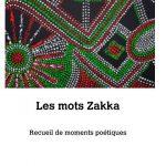 Expo les mots zakkas (c) l'artiste et anne gieudes depelchin